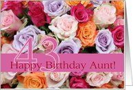 43rd birthday Aunt, colorful rose bouquet Card by Greeting Card Universe. $3.00. 5 x 7 inch premium quality folded paper greeting card. Greeting Card Universe offers the largest selection of Flowers & Garden cards on the web. Make your loved ones feel special with a custom paper card. Allow Greeting Card Universe to handle all your Flowers & Garden card needs this year. This paper card includes the following themes: photo, photography, and studio porto sabbia. Flowers & Ga...