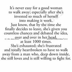 Be Careful How You Treat A Good Woman She Will Love You More Than