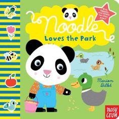 Noodle Loves the Park: Amazon.co.uk: Nosy Crow, Marion Billet: Books