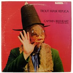 500 Greatest Albums of All Time: Captain Beefheart and His Magic Band, 'Trout Mask Replica' | Rolling Stone