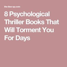 8 Psychological Thriller Books That Will Torment You For Days