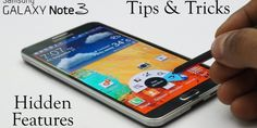 Samsung Galaxy Note 3 Tips and Tricks