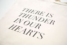 There Is Thunder in Our Hearts