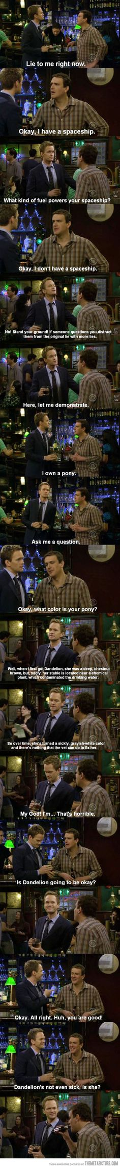 Barney's awesome lying skills…[How I Met Your Mother]
