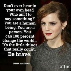Emma Watson - be brave