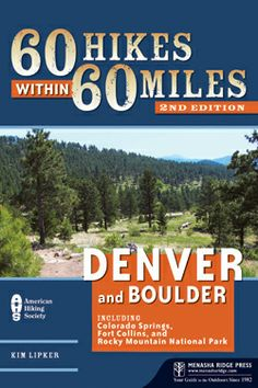 60 Hikes within 60 Miles: Denver and Boulder - Denver, Boulder, and the surrounding region offer an amazing natural panorama for outdoor enthusiasts and contain some of the best hiking in the world. With such a bewildering wealth of hikes at their disposal, author Kim Lipker presents travelers with a variety of the very best trails in the area, and most within an hour's drive or less.