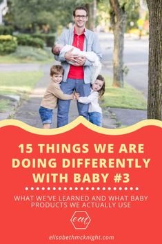 Things We're Doing Differently With Baby #3