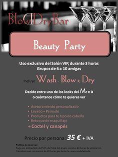 Sabes cómo es una Beauty party en el Blow Dry Bar? Fabulosa!