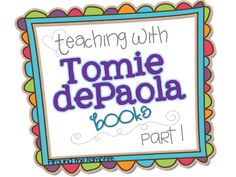 Around the Kampfire: Teaching with Tomie dePaola Books Part 1: Little Grunt and the Big Egg & A Giveaway