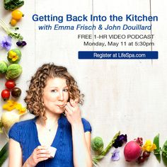 Chef & Food Network Star Emma Frisch is talking to Dr. John Douillard in this May podcast.  Sign up for free at http://lifespa.com/event/getting-back-into-the-kitchen-with-emma-frisch-and-john-douillard/