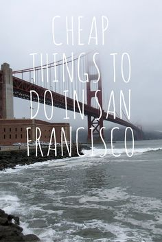 Cheap Things To Do in San Francisco