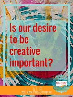 HOWEVER you choose to participate in the arts is valuable and important. And today, I want you to know: you deserve your creativity. Read more on Artist Strong.