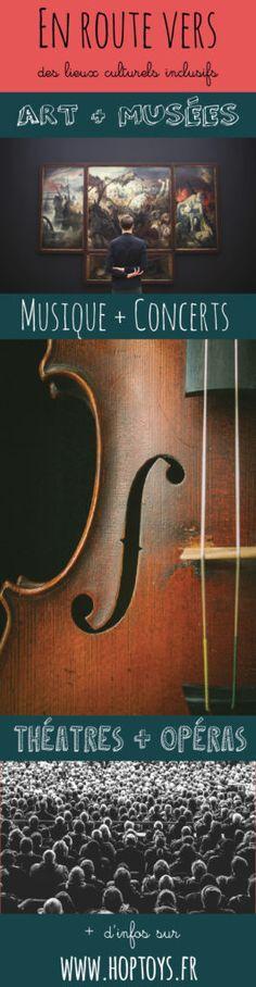 En route vers des lieux culturels inclusifs - Blog Hop'Toys Violin, Music Instruments, Blog, Concert Hall, Places, Music, Musical Instruments, Blogging
