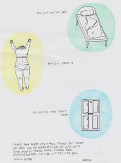 Celebrate your achievements. No matter how small. Success builds upon success. Art by Ruby. www.rubyetc.tumblr.com (From 21 Comics That Capture The Frustrations Of Depression)