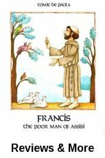 Francis, the poor man of Assisi / written and illustrated by Tomie de Paola.
