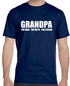 Now available on our store Grandpa, The Man,... Check it out here!http://www.tshirtmegastore.com/products/grandpa-the-man-the-myth-the-legend-mens-t-shirt-1