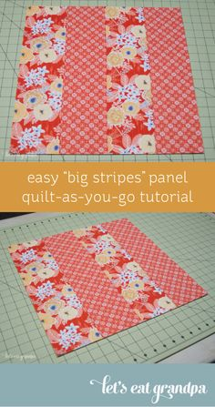 Want to learn Quilt-As-You-Go but don't know where to start? This big stripes panel will help you learn the technique and give you the confidence to try other QAYG patterns. Quilting Tips, Quilting Tutorials, Quilting For Beginners, Machine Quilting, Quilting Projects, Sewing Projects, Panel Quilts, Quilt Blocks, Striped Quilt