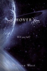 ARC Review: Hover (The Taking #2) by Melissa West