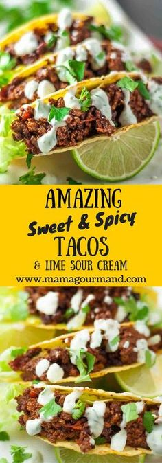 Amazing Spicy Sweet Tacos with Lime Sour Cream are bursting with flavor with an unique twist on your average taco recipe. Best taco recipe ever you'll ever make! http://www.mamagourmand.com via @mamagourmand