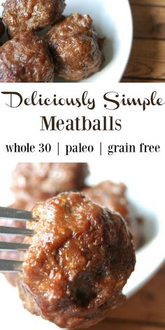 Deliciously Simple Meatballs - No grains, no fillers, just simple proteins and delicious seasoning! Perfect for whole 30, paleo, or grain free/gluten free fans! Also makes great kid lunches! (Gluten Free Recipes Freezer)