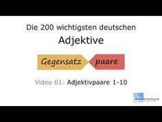 Ihr lernt die 200 wichtigsten deutschen Adjektive mit Gegensatzpaaren. Mehr Bilder, Videos, Übungen zu den Adjektiven auf: http:// deutschlernerblog.de/tag/a...