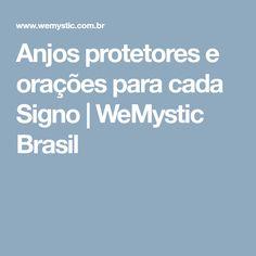 Anjos protetores e orações para cada Signo   WeMystic Brasil