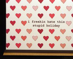 anti Valentine - funny Valentine - hate Valentine's Day - humorous - friend. $3.50, via Etsy.