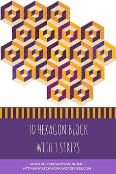 hexagon quilt block with 3 strips video tutorial Hexagon Patchwork, Patchwork Tutorial, Crazy Patchwork, Hexagon Quilt, Triangle Quilts, Quilting Tips, Quilting Tutorials, Quilting Projects, Modern Quilt Patterns