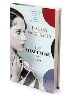 The Chaperone by Laura Moriarty #beachread