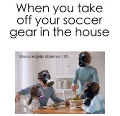 Team Positions for Soccer Training Gas masks definitely needed! This is us but it is in the truck, not the house. Cleats smell so bad!Gas masks definitely needed! This is us but it is in the truck, not the house. Cleats smell so bad! Funny Soccer Memes, Football Memes, Sports Memes, Volleyball Memes, Football Gear, Funny Memes, Soccer Gear, Play Soccer, Soccer Stuff