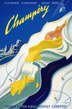 Vintage poster print design by the Swiss artist Martin Peikert in 1955 for the popular skiing resort of Champery. The resort town is one of 12 across the Franco-Swiss border that form a single region . Ski Vintage, Vintage Ski Posters, Vintage Art, Old Poster, Retro Poster, Vevey, Fürstentum Liechtenstein, Most Famous Artists, Thing 1