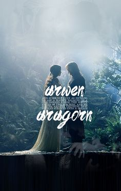 OHHH THIS QUOTE Arwen and Aragorn - steady, quiet and true.