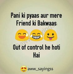 Trendy Quotes Friendship Crazy Humor Ideas Source by The post Trendy Quotes Friendship Crazy Humor Ideas Friendship Quotes appeared first on Quotes Pin. Funny Quotes In Hindi, Best Friend Quotes Funny, Funny Attitude Quotes, Besties Quotes, Cute Funny Quotes, Some Funny Jokes, Crazy Friend Quotes, Funny Memes, Dosti Quotes In Hindi