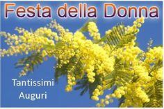 FESTA DELLA DONNA - CARD, GIF E WALLPAPER DI AUGURI Wide World, Flowers, Genere, Gardening, Italy, Women, March, Pictures, Psicologia