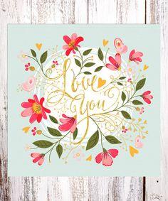 Look at this #zulilyfind! 'Love You' Floral Wall Art #zulilyfinds