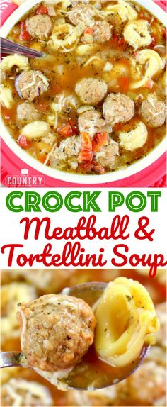 Crock Pot Meatball & Tortellini Soup recipe from The Country Cook