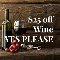 Coupon for $25 off Wine