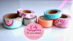 Where to find the cutest washi tape designs!  Cute Supplies For Your Planner