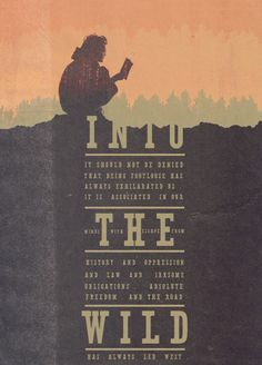Into The Wild: one of my favorite books. Into The Wild, Christopher Mccandless, Movies Worth Watching, Alternative Movie Posters, Film Serie, Movie Quotes, Party Quotes, Good Movies, Locs