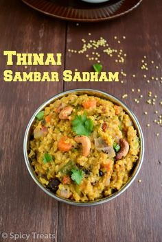 Spicy Treats: Thinai Arisi Sambar Sadham / Millet Sambar Bhat / Foxtail Millet Lentil Bhat