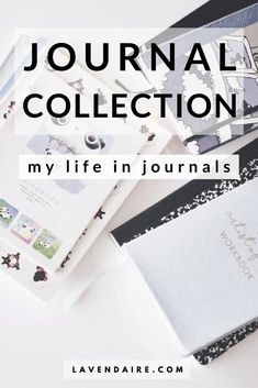 Journal collection flip through: life in journals - Lavendaire notebooks | journaling | life story | how to use notebooks | how to journal | what to journal about | journaling prompts | morning pages | creativity | writing exercises