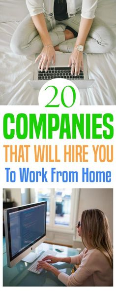 Sometimes you need to earn money, but you also need to be home. These 20 companies regularly hire people to work from home.