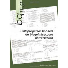BqTEST : 1000 preguntas tipo test de bioquímica para universitarios / José Ramón Blas Pastor. 2013