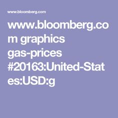 www.bloomberg.com graphics gas-prices #20163:United-States:USD:g