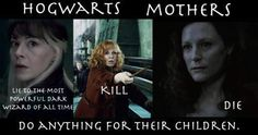 Hogwarts mothers do anything for their children