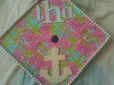 @Lilly Pulitzer my graduation cap! Lill, anchor, pearls and monogram