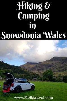 Hiking & Camping in Snowdonia Wales with MINI Countryman - MelbTravel Travel Articles, Travel Advice, Travel Guides, Travel Stuff, Europe Destinations, Europe Travel Tips, Travelling Europe, Travel Uk, Traveling Tips