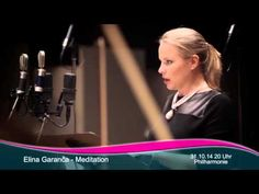 Elina Garanča Meditation München 2014 - YouTube