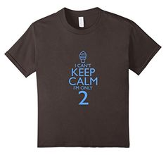 I Can't Keep Calm I'm Only 2. ALL SIZES. DIFFERENT COLORS. FREE PRIME SHIPPING. keep calm im 2 shirt, i cant keep calm im two, 2nd bday shirt, 2nd birthday shirt, girls 2nd birthday, 2nd birthday boy, boys 2nd birthday, 2nd birthday t shirt, 2 nd birthday shirt, 2 year birthday shirt, kids 2nd birthday shirt, my 2nd birthday shirt, im turning 2, 2 year old bday, girl 2nd birthday shirt, 2nd birthday boy tshirt, 2nd birthday boy shirt, 2nd bday, 2nd birthday boy t shirt, 2nd birthday girl…