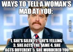 5 Ways To Tell A Woman's Mad At You